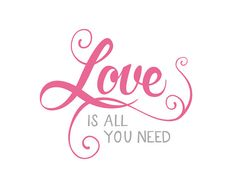 Love is all you need - perfect for Valentine's Day // by typeincolor calligraphy print