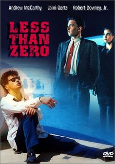 Less Than Zero...starring Robert Downing Jr...still in love with him