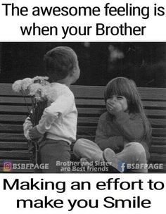 Love u brothers Bro And Sis Quotes, Brother Sister Love Quotes, Brother And Sister Relationship, Sister Quotes Funny, Brother And Sister Love, Cousin, Dad Quotes, Funny Quotes, Funny Sister