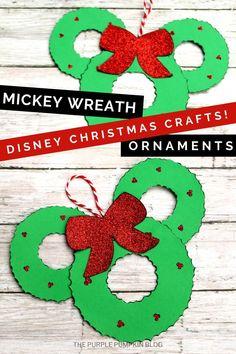 Mickey Wreath Ornaments - Disney Christmas Crafts!