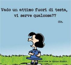 Mafalda image Out of my mind - Peanuts Lucy Van Pelt, Love Of My Life, My Love, Out Of My Mind, Funny Times, My Spirit, Satire, Vignettes, Frases