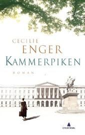 Kammerpiken - Cecilie Enger  Mye jeg ikke viste om kongehuset