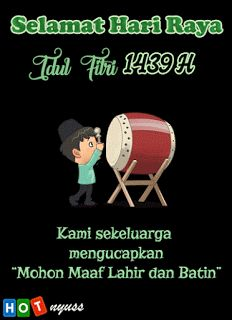Selamat Idul Fitri 1439 H Ucapan Selamat Idul Fitri dari keluarga kepada segenap sanak saudara, rekan kerja, teman yang jauh. Sebelumnya ...