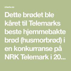 Dette brødet ble kåret til Telemarks beste hjemmebakte brød (husmorbrød) i en konkurranse på NRK Telemark i 2004. Min fetter Luis har bakt dette brødet i en årrekke og jeg har til stadighet fått med et nybakt brød etter besøk hos han. Jeg liker brødet så godt og fikk trikset til meg oppskriften, så jeg […] Food And Drink, Baking, Drinks, Drinking, Beverages, Bakken, Drink, Backen, Postres
