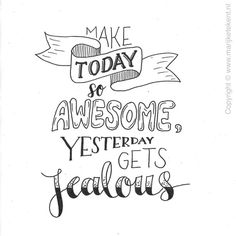 Make today awesome handlettering quote Hand Lettering Quotes, Creative Lettering, Calligraphy Quotes Doodles, Fonts Quotes, Doodle Quotes, Drawing Quotes, Journal Quotes, Calligraphy Letters, Cute Quotes
