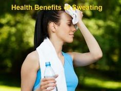 the sweating benefits to health • Hellocoton.fr