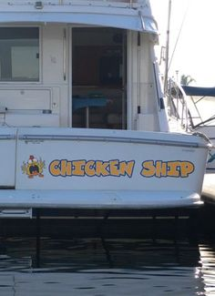 Amazing Funny Boat Name - Chicken Ship - Would look great on any family cruiser.