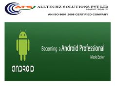 Android Training in Chennai AllTechZ Solutions offers Android Training in Chennai with real time experienced professionals holding sound subject knowledge.  Android is a most demanded and evergreen technology in IT Industry.
