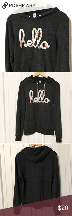 Trendy HELLO hoodie LOOOVE this!  Bought from our local junk-in-the-trunk boutique along with fun HELLO tees. So fun and pretty!  Dark gray. Good condition.  Lightweight.  Perf for cool summer nights. 👌🏼 Jackets & Coats