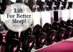 Lift It Girl-8 Reasons Why You Shouldn't Be Afraid Of Weights - improve your sleep!
