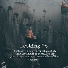 Whatever is not yours: let go of it. Your letting go of it will be for your long-term happiness and benefit ... - Buddha. @bluebuddhaquotecollective #bluebuddhaquotecollective #bluebuddha #buddha #buddhistquotes