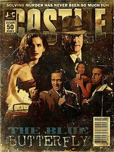 The Blue Butterfly - Too bad it isn't real! After all, they've done graphic novels of Derek Storm. Why not some Castle comic books? Castle Series, Castle Tv Shows, Best Tv Shows, Favorite Tv Shows, Nathan Fillon, Alexis Castle, Seamus Dever, Dark Castle, Richard Castle