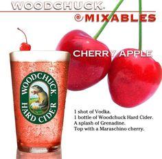 Cherry Apple 1 Bottle Woodchuck Cider 1 shot vodka Splash Grenadine Garnish with cherry
