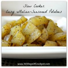 Slow cooker Italian Seasoned Potatoes: An easy, flavorful potato side dish that can be prepped in about 5 minutes!