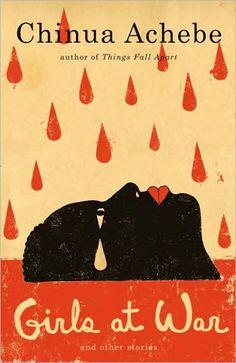 To-read: Chicas en guerra / Girls at War. Chinua Achebe