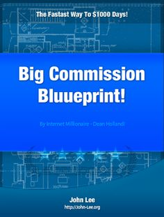 Dean Hollands BCB – The Big Commission Blueprint