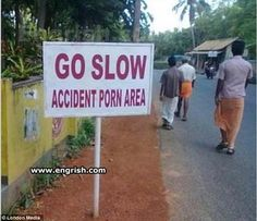 See .Photos that Show How Fun Cool! Finds and whatever life Funny Funny Street Signs, Funny Road Signs, Bad Translations, Lost In Translation, English Translation, Funny Couples, Funny Photos, Laughter, Funny Memes
