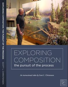 Exploring Composition: The Pursuit of the Process by Scott L. Painting Snow, Boat Painting, Large Painting, Landscape Art, Landscape Paintings, Landscapes, Lincoln City Beach, Oil Painting Materials, Painting Process