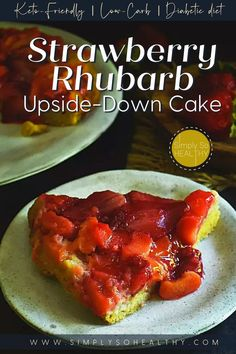 This low-carb recipe for Strawberry Rhubarb Upside-Down Cake makes a delicious end to a meal. People often think rhubarb is a low-carb fruit. Did you know that it's actually a low-carb vegetable? 🍓🍰😋 #lowcarb #keto #glutenfree #grainfree #dairy-free #Atkins #diabetic #Bantingdiets #lowcarbcake #lowcarbdessert #ketocake #ketodessert #lowcarbsweets Low Carb Sweets, Low Carb Desserts, Low Carb Recipes, Real Food Recipes, Strawberry Rhubarb Upside Down Cake Recipe, Strawberry Recipes, Keto Dessert Easy, Dessert Recipes, Ketogenic Desserts