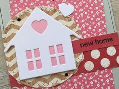 Mijn voorraad verhuiskaartjes begon aardig uit te dunnen, tijd voor wat aanvulling! Ik maakte onder andere deze twee kaartjes. Het... Sweet Home, New Homes, House Beautiful
