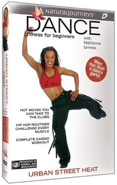 Dance Fitness for Beginners with MaDonna Grimes: Urban Street Heat DVD ~ MaDonna Grimes, http://www.amazon.com/dp/B0006H31SU/ref=cm_sw_r_pi_dp_KelXpb1AJ21NX/187-9667293-8785609