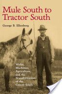 Mule South to Tractor South Southern Literature: Equus cabalus x asinus (defunctus)