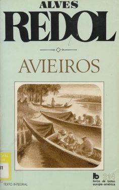 """""""Avieiros"""", de Alves Redol"""