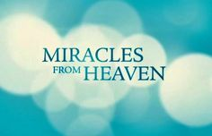 WIN Advance Screening Passes to MIRACLES FROM HEAVEN!