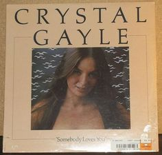 Crystal Gayle Somebody Loves You Sealed Vinyl Country by RASVINYL
