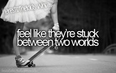 Here's to the kids who feel like they're stuck between two worlds.