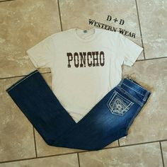 Poncho Tee  Cowgirl Up Jeans  Order At www.danddwesternwear.com