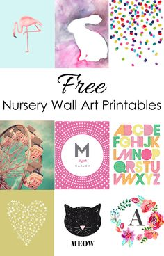 Links to nine amazing Free Nursery Printables for Girls Nursery Decor Inspiration or for Wall Art anywhere in your home!
