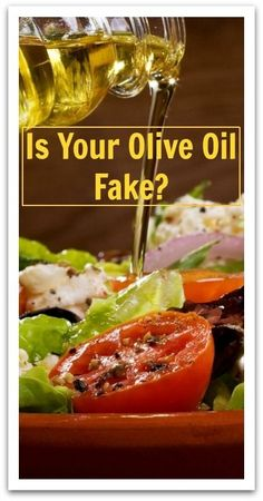 Is Your Olive Oil Fake? - Natural Holistic Life #olive oil #oil #health #cooking