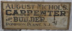 Antique Rustic Hand Painted Trade Sign Advertisement Carpenter and Builder New Jersey $850