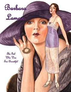 Barbara Lamarr, 1920's beauty Paper Doll by Brenda Sneathen Mattox. One of my favorites by Brenda.