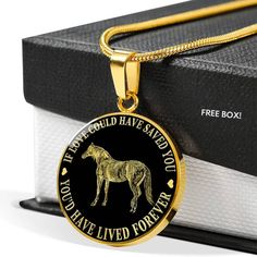 Horse Memorial Pendant Gift If Love Could Have Saved You You'd Have Lived Forever Bereavement Necklace Pet Memorial Gifts, Bereavement, Pet Memorials, Save Yourself, 18k Gold, Michael Kors, Horses, Memories, Pendant
