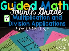 4th Grade Guided Math -Unit 5 Multiplication and Division