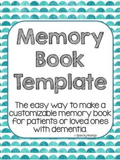 Step by step instructions for making a memory book for people with dementia.