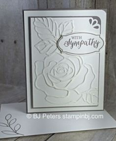 handmade sympathy card featuring Rose Wonder embossing folder line art rose . Stampin' Up! folder but many others have great designs to create a mostly white card . like the rounded corner treatment . created by BJ Peters . Embossed Cards, Stamping Up Cards, Get Well Cards, Creative Cards, Flower Cards, Greeting Cards Handmade, Scrapbook Cards, Homemade Cards, Cardmaking