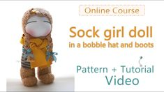 [Demo] The sock girl doll pattern+tutorial video (in English)廣告 毛靴女孩版型教程. Cute Socks, My Socks, Just Video, Sock Dolls, Bobble Hats, Sock Animals, Girls Socks, New Words, Girl Dolls