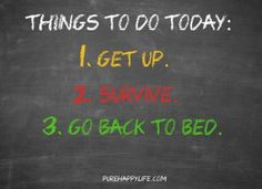 #quote - Things to do today...more on purehappylife.com