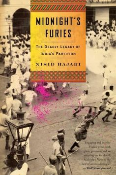 A few bloody months in South Asia during the summer of 1947 explain the world that troubles us today. Nobody expected the liberation of India and birth of Pakistan to be so bloody it was supposed to b