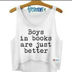 Boys in books crop top from Fresh-Tops. Saved to clothing and products. Cropped Tops, Cute Crop Tops, Cropped Hoodie, Tank Tops, Cute Shirts, Funny Shirts, Sassy Shirts, Looks Style, My Style