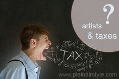 Taxation & Tax Deductions for the Self-Employed Visual Artist on Plein Air Style, by Peter Jason Riley