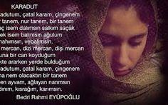 Bildergebnis für Benim güllerim olmadıkça Senin bahçelerin yetim, yitik... Bedri Rahmi Eyüboğlu ...