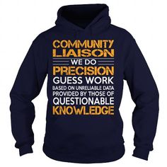 Awesome Tee For Community Liaison - #funny sweatshirt #wool sweater. MORE INFO => https://www.sunfrog.com/LifeStyle/Awesome-Tee-For-Community-Liaison-92312371-Navy-Blue-Hoodie.html?68278