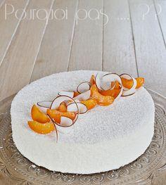 Pourquoi pas .... ??: Entremet abricot / coco (inspiré du Coco'oning de Claire Heitzler)