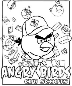Angry Birds * Coloring Page for Cub Scouts - Great for the Blue & Gold Banquet or as a Pre-Opener at Pack Meeting - Free Printable Clip Art