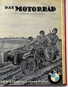 Things that go BUMP in the nyt Motos Bmw, Bmw Motorbikes, Bmw Scrambler, Bmw Motorcycles, Vintage Motorcycles, German Soldiers Ww2, German Army, F1 Posters, Bmw R75