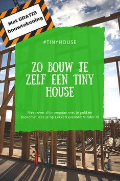 Wil jij zelf wel een tiny house bouwen, maar heb je geen flauw idee waar je moet beginnen? In dit artikel vind je een aantal gratis bouwtekeningen die je kunnen helpen met de bouw. Van A-Z! #tinyhouse #bouwen #zelfdoen #diy